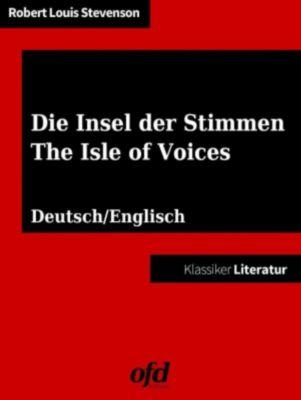 Die Insel der Stimmen - The Isle of Voices, Robert Louis Stevenson