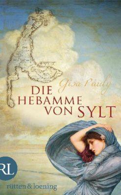 Die Insel-Saga Band 1: Die Hebamme von Sylt, Gisa Pauly
