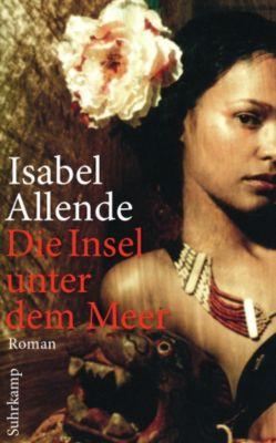 Die Insel unter dem Meer, Isabel Allende