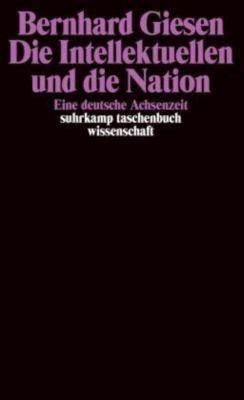 Die Intellektuellen und die Nation, Bernhard Giesen