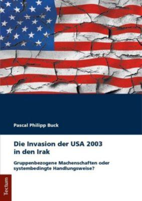 Die Invasion der USA 2003 in den Irak, Pascal P. Buck