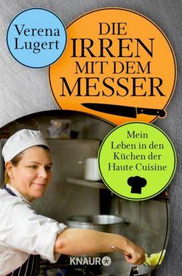 Die Irren mit dem Messer, Verena Lugert