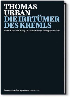 Die Irrtümer des Kremls, Thomas Urban