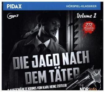 Die Jagd nach dem Täter, 1 Audio-CD, Karl H. Zeitler