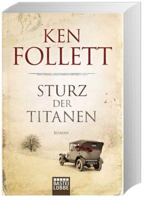 Die Jahrhundert-Saga Band 1: Sturz der Titanen, Ken Follett