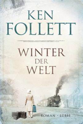 Die Jahrhundert-Saga Band 2: Winter der Welt, Ken Follett