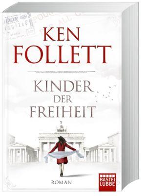 Die Jahrhundert-Saga Band 3: Kinder der Freiheit - Ken Follett |