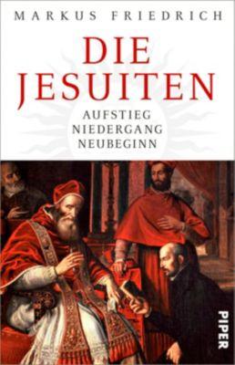 Die Jesuiten - Markus Friedrich |