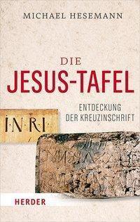 Die Jesus-Tafel - Michael Hesemann pdf epub
