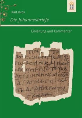 Die Johannesbriefe - Karl Jaros pdf epub