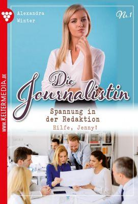 Die Journalistin: Die Journalistin 1 - Liebesroman, Alexandra Winter