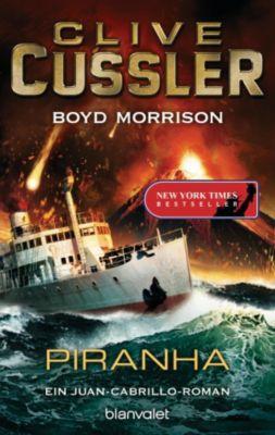 Die Juan-Cabrillo-Abenteuer: Piranha, Clive Cussler, Boyd Morrison