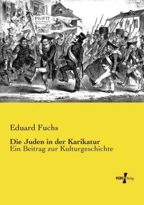 Die Juden in der Karikatur - Eduard Fuchs  