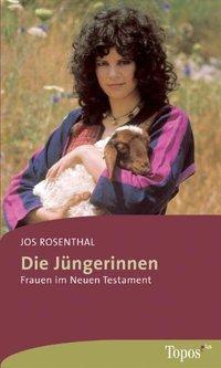 Die Jüngerinnen, Jos Rosenthal