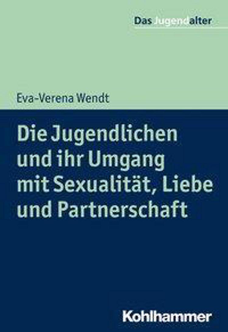 Liebe sexualität und partnerschaft