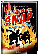 Die Jungs vom S.W.A.P. Band 2: Flammendes Inferno