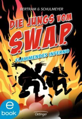 Die Jungs vom S.W.A.P. Band 2: Flammendes Inferno, Rüdiger Bertram