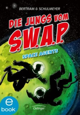 Die Jungs vom S.W.A.P. Band 3: Space Agents, Rüdiger Bertram