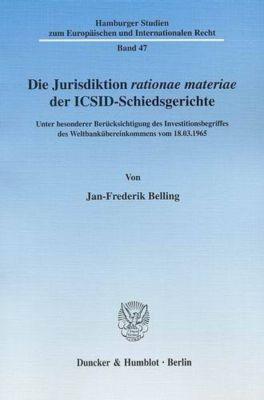 Die Jurisdiktion rationae materiae der ICSID-Schiedsgerichte, Jan-Frederik Belling