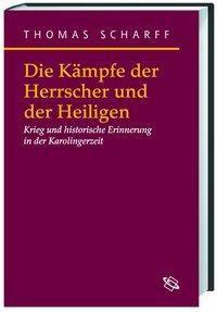 Die Kämpfe der Herrscher und der Heiligen, Thomas Scharff