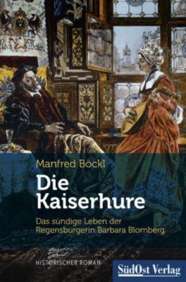 Die Kaiserhure, Manfred Böckl