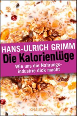 Die Kalorienlüge, Hans-Ulrich Grimm