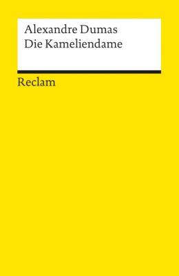 Die Kameliendame - Alexandre, d. Jüng. Dumas |