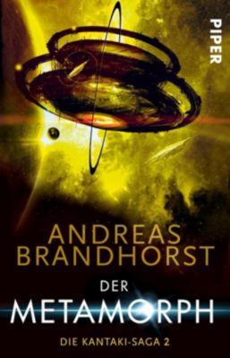 Die Kantaki-Saga - Der Metamorph - Andreas Brandhorst |