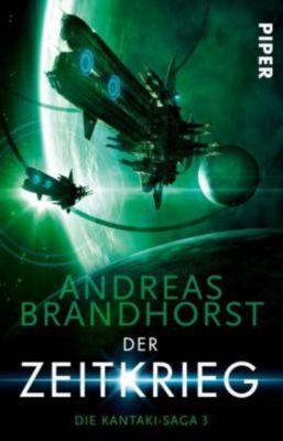 Die Kantaki-Saga - Der Zeitkrieg, Andreas Brandhorst