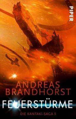 Die Kantaki-Saga - Feuerstürme - Andreas Brandhorst |
