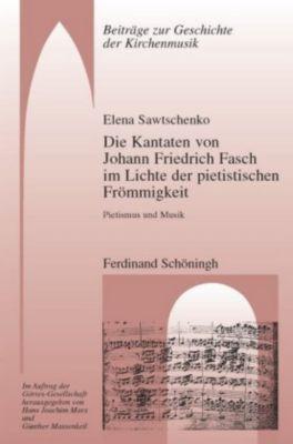 Die Kantaten von Johann Friedrich Fasch im Licht der pietistischen Frömmigkeit, m. Audio-CD, Elena Sawtschenko