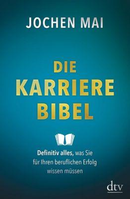Die Karriere-Bibel, Jochen Mai