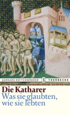 Die Katharer, Gerhard Rottenwöhrer