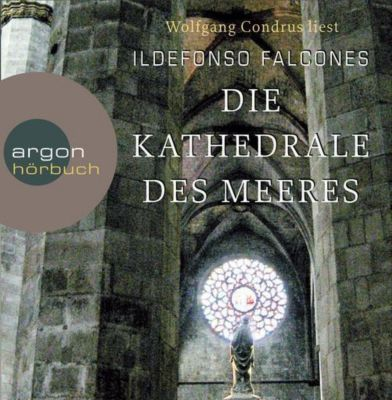 Die Kathedrale des Meeres, 19 Audio-CDs, Ildefonso Falcones