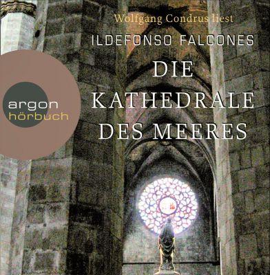 Die Kathedrale des Meeres, 8 Audio-CDs, Ildefonso Falcones