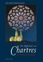 Die Kathedrale von Chartres, Kurt Richard Walchensteiner