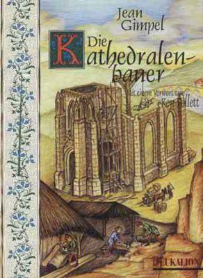 Die Kathedralenbauer, Jean Gimpel