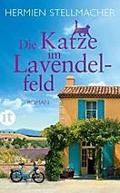 Die Katze im Lavendelfeld, Hermien Stellmacher