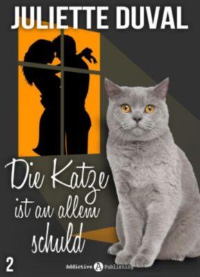 Die Katze ist an allem schuld: Die Katze ist an allem schuld, 2, Juliette Duval