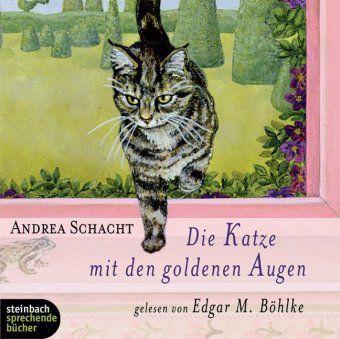 Die Katze mit den goldenen Augen, 2 Audio-CDs, Andreas Schacht