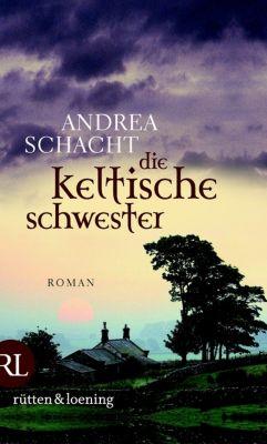 Die keltische Schwester, Andrea Schacht