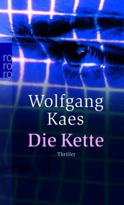 Die Kette, Wolfgang Kaes
