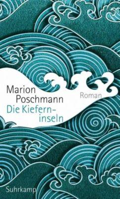 Die Kieferninseln, Marion Poschmann