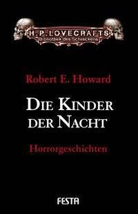 Die Kinder der Nacht - Robert E. Howard |