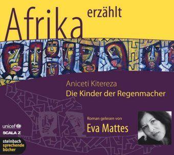Die Kinder der Regenmacher, 3 Audio-CDs, Anicetti Kitereza
