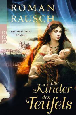 Die Kinder des Teufels, Roman Rausch