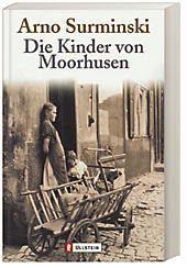Die Kinder von Moorhusen, Arno Surminski