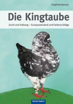 Die Kingtaube - Siegfried Basmer |