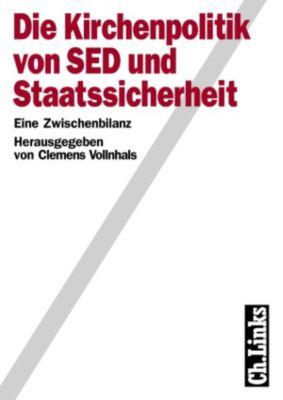 Die Kirchenpolitik von SED und Staatssicherheit, Clemens -