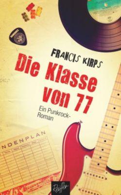 Die Klasse von 77, Francis Kirps